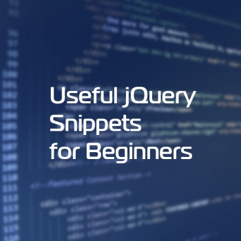 Useful jQuery Snippets for Beginners